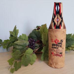 """Aztec Wine Tote """"Life is..."""""""