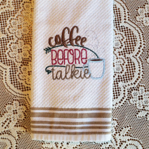 Coffee Before Talkie Towel